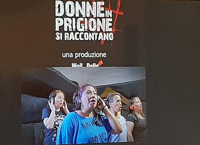 Donne in prigione si raccontano